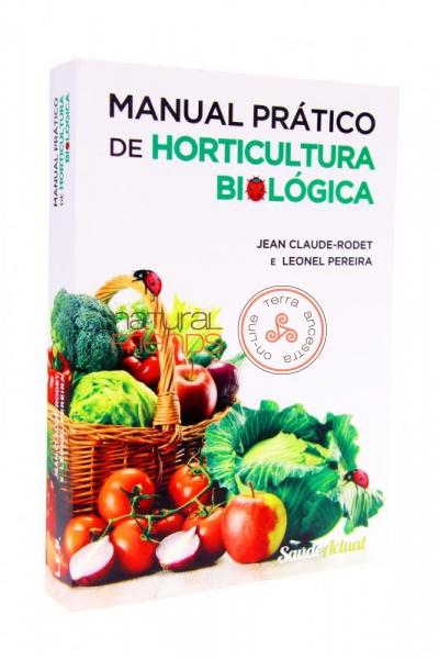 Manual Prático de Horticultura Biológica